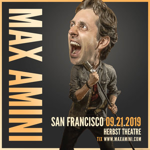 Max Amini Live in San Francisco