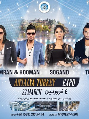 Sogand, Kamran & Hooman, and TOHI in Antalya