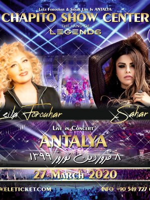 Sahar and Leila Forouhar Live in Antalya