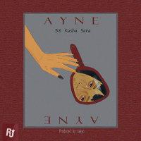 38 & Kusha - 'Ayne (Ft Sara Peyrovan)'