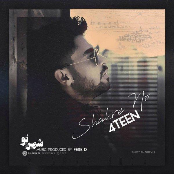 4Teen - 'Shahre No'