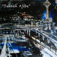 A2 - 'Tehran Ajibe'