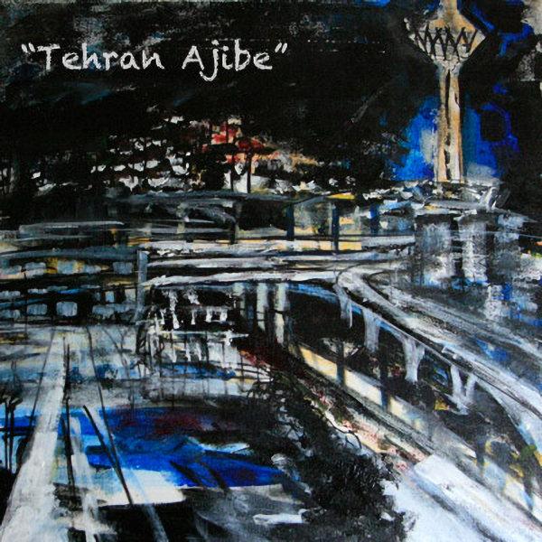 A2 - Tehran Ajibe