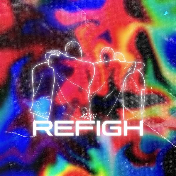 Aran - 'Refigh'