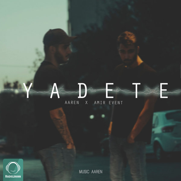 Aaren - 'Yadete (Ft Amir Event)'