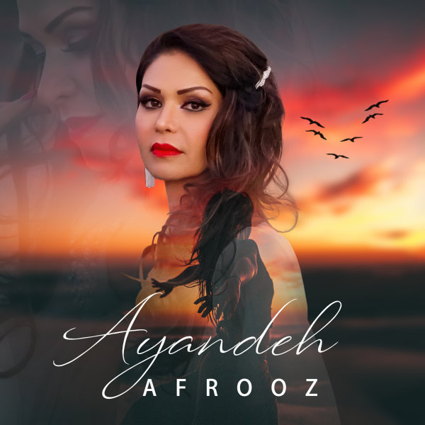 Afrooz - 'Ayandeh'