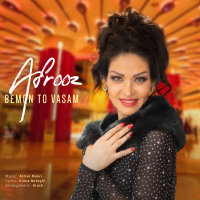 Afrooz - 'Bemon To Vasam'