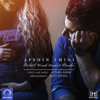 Afshin Amini - 'Behet Miad Madar Bashi'