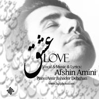 Afshin Amini - 'Eshgh'