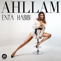 Ahllam - 'Enta Habibi'