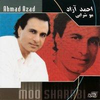 Ahmad Azad - 'Moo Sharabi'