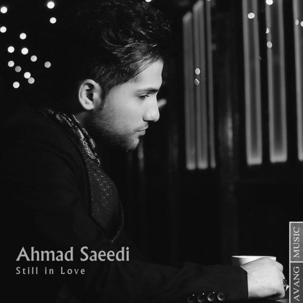 Ahmad Saeedi - 'Hanoozam Ashegham'