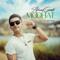 Ahmad Saeedi - 'Moohat'