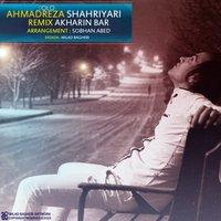 Ahmad Solo - 'Akharin Bar (Remix)'