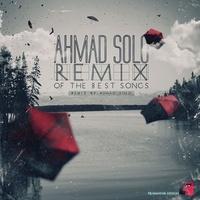Ahmad Solo - 'Best Remix'