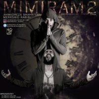 Ahmad Solo - 'Mimiram 2 (Ft Mehrshid Habibi)'