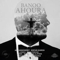 Ahoura - 'Banoo'
