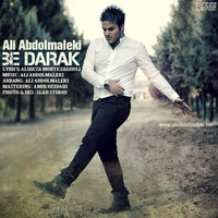 Ali Abdolmaleki - 'Be Darak'