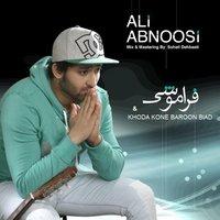 Ali Abnoosi - 'Faramooshi'