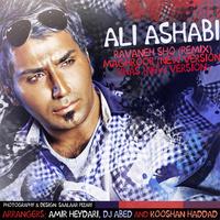 Ali Ashabi - 'Ravaneh Sho (Remix)'