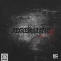 Ali Azot - 'Adrenaline (Ft Sina Shahkar & Farzan Ebham)'