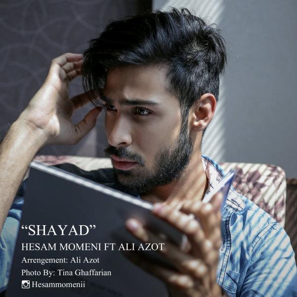 Ali Azot - Shayad (Ft Hesam Momeni)