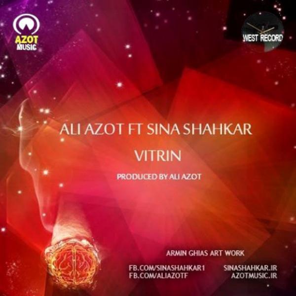 Ali Azot - Vitrin (Ft Sina Shahkar)