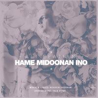 Ali Efatian - 'Hame Midoonan Ino'