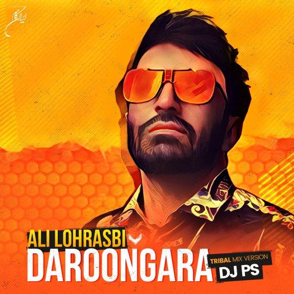Ali Lohrasbi - Daroongara (DJ PS Remix)