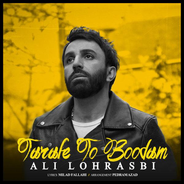 Ali Lohrasbi - 'Tarafe To Boodam'