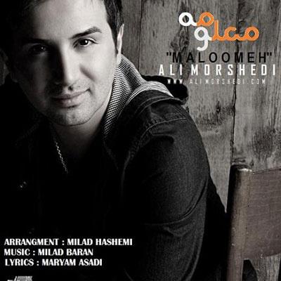 Ali Morshedi - 'Maloome'
