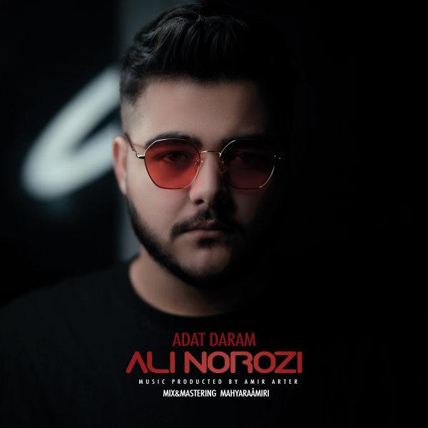 Ali Norozi - 'Adat Daram'