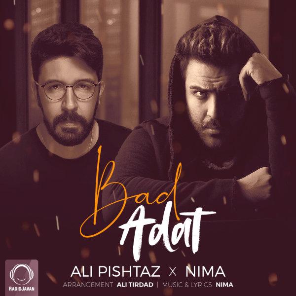 Ali Pishtaz & Nima - Bad Adat