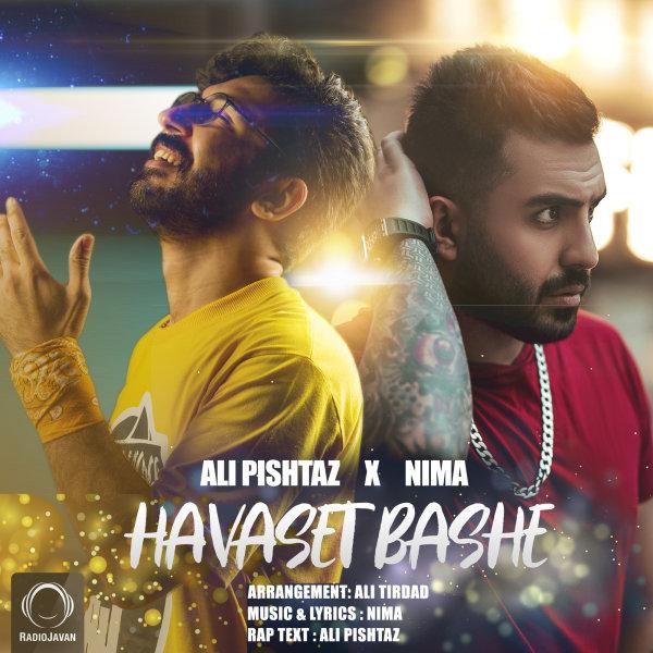 Ali Pishtaz & Nima - 'Havaset Bashe'