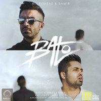 Ali Pishtaz & Samir - 'Ba To'
