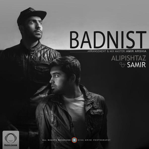 Ali Pishtaz & Samir - 'Bad Nist'