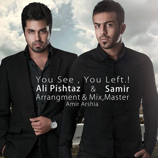 Ali Pishtaz & Samir - Didi Rafti