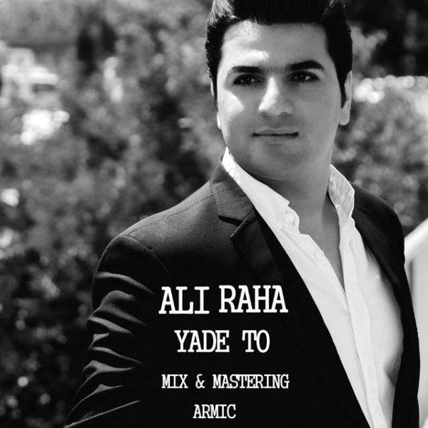 Ali Raha - Yade To