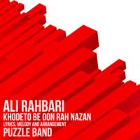 Ali Rahbari - 'Khodeto Be Oon Rah Nazan (Puzzle)'