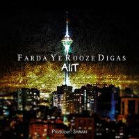 Ali T - 'Farda Ye Rooze Digast'