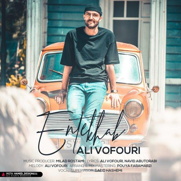 Ali Vofouri - 'Entekhab'