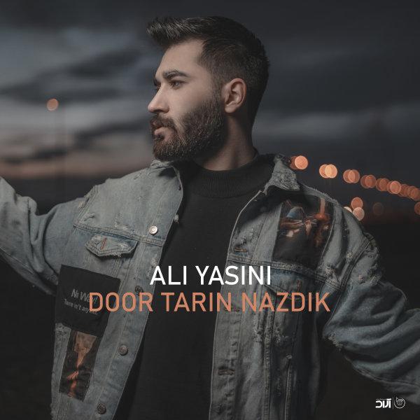 Ali Yasini - 'Door Tarin Nazdik'