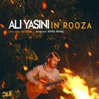 Ali Yasini - 'In Rooza'