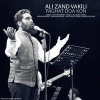 Ali Zand Vakili - 'Faghat Doa Kon'