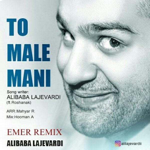 Ali Lajevardi - To Male Mani (Emer Remix) (Ft Roshanak)