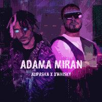 Alipasha & Xwhisky - 'Adama Miran'