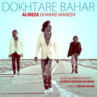 Alireza Gharaei Manesh - 'Dokhtare Bahar'