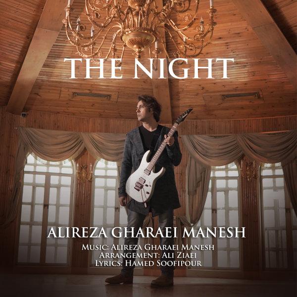Alireza Gharaei Manesh - 'The Night'