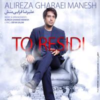 Alireza Gharaei Manesh - 'To Residi'