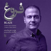 Alireza Ghorbani - 'Blaze'